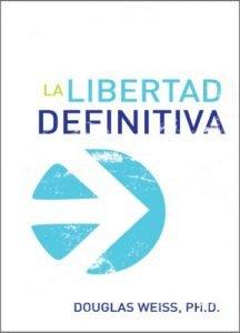 La Libertad Definitiva