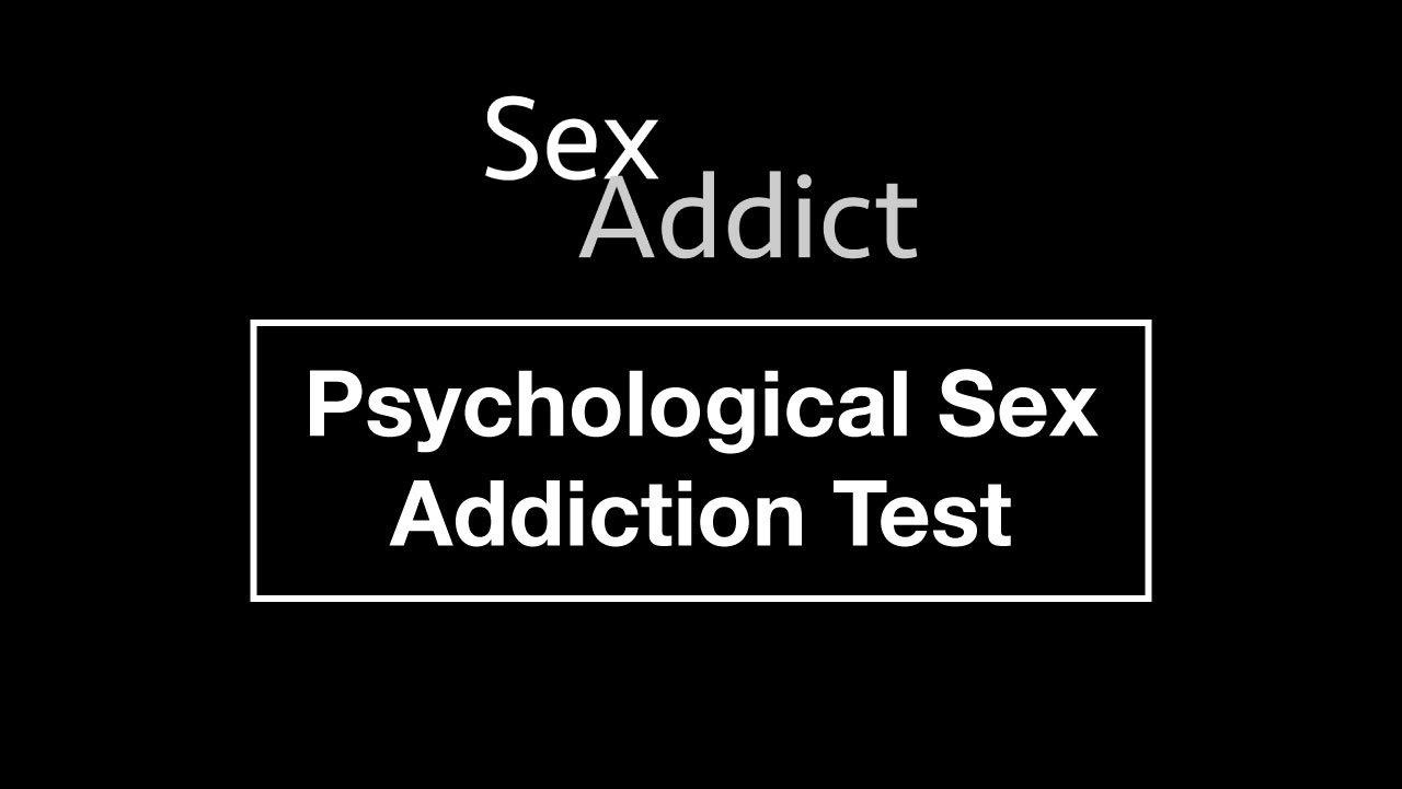 Psychological Sex Addiction Test